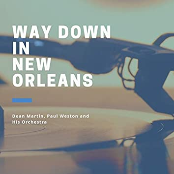 Way down in New Orleans