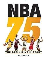 NBA 75: The Definitive History
