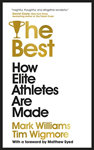 The Best: How Elite Athletes Are Made (English Edition)