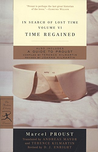 Time Regained: In Search of Lost Time, Vol. VI (Modern Library Classics) (v. 6)