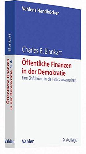 Öffentliche Finanzen in der Demokratie: Eine Einführung in die Finanzwissenschaft