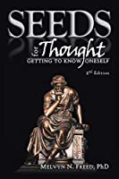 SEEDS for THOUGHT: Getting to Know Oneself, 2nd Edition