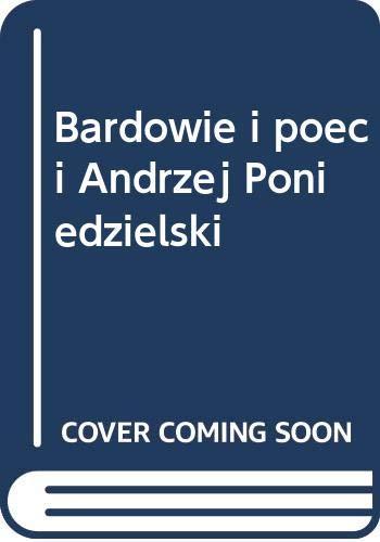 Bardowie i poeci Andrzej Poniedzielski