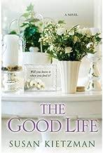 By Susan Kietzman - The Good Life (2013-03-13) [Paperback]