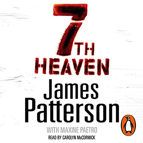 7th Heaven     Women's Murder Club, Book 7              By:                                                                                                                                 James Patterson                               Narrated by:                                                                                                                                 Carolyn McCormick                      Length: 6 hrs and 18 mins     17 ratings     Overall 4.3