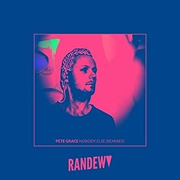 Nobody Else (Remixes)