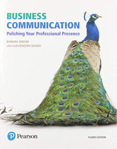 Compare Textbook Prices for Business Communication: Polishing Your Professional Presence Plus 2019 MyLab Business Communication with Pearson eText -- Access Card Package 4 Edition ISBN 9780136170228 by Shwom, Barbara,Snyder, Lisa
