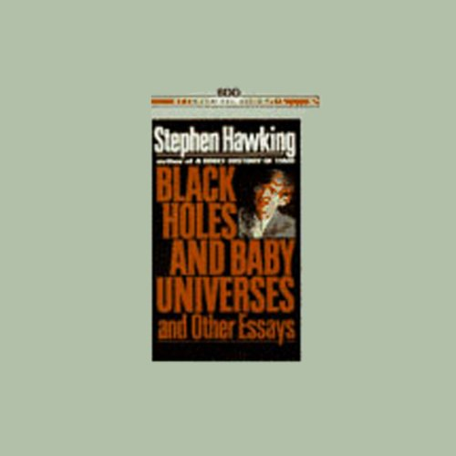 Black Holes and Baby Universes and Other Essays audiobook cover art