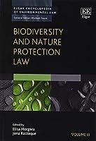 Biodiversity and Nature Protection Law (Elgar Encyclopedia of Environmental Law)