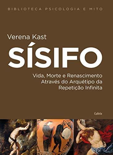 Sísifo: Vida, Morte e Renascimento Através do Arquétipo da Repetição Infinita