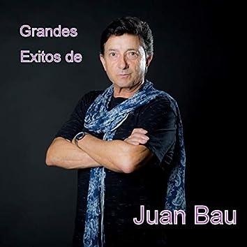 Grandes Exitos de Juan Bau
