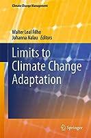 Limits to Climate Change Adaptation (Climate Change Management)