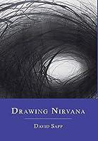Drawing Nirvana: Art, Poetry, Love