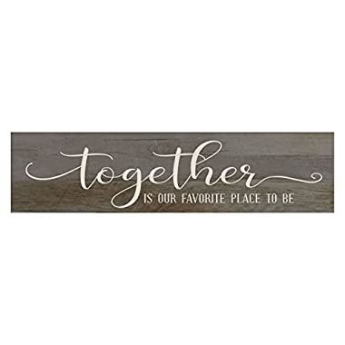 LifeSong Milestones Together is Our Favorite Place To Be, Decorative Wall Art Decor Sign for Living Room, Entryway, Kitchen, Bedroom,Office, Wedding or Anniversary Gift Idea (Barnwood)