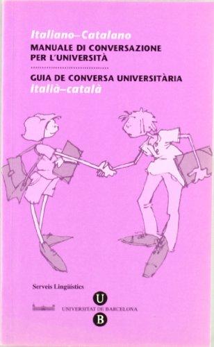 Guia de Conversa Universitària. Italià-Català: 9/2 (GUIES DE CONVERSA)