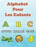 Alphabet Pour Les Enfants: appredre les lettres pour les tout-petits. cahier d'activité et livre de coloriage pour les enfants a partir de 2 ans.
