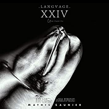 LANGVAGE XXIV Chapter One
