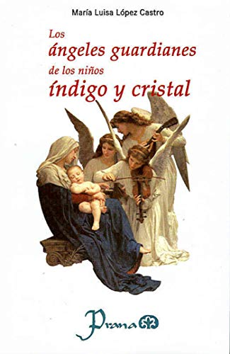 Los ángeles guardianes de los niños índigo y cristal
