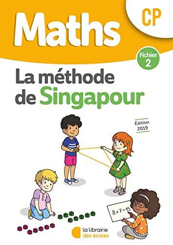 Mathémariques CP Méthode de Singapour, fichier de l'élève 2 Edition 2019
