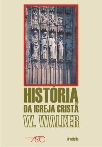 Historia Da Igreja Crista
