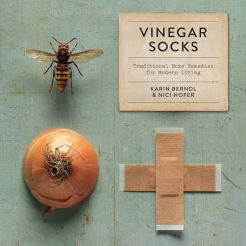 Vinegar Socks: Traditional home remedies for modern living