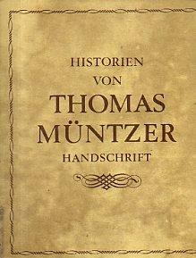 Historien von Thomas Müntzer: Handschrift von 1520