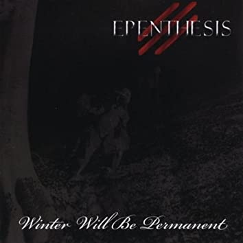 WINTER WILL BE PERMANENT