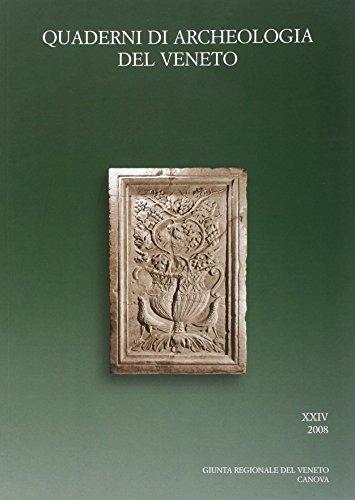 Quaderni di archeologia del Veneto (Vol. 24)