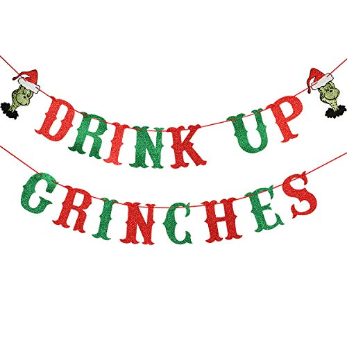 Drink Up Grinches Banner Red and Green Glitter- Christmas Party Supplies, Grinch Christmas Decorations, The Grinch Christmas Decorations, Grinch Backdrop, Grinch Decorations for Home Office Mantel