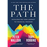 The Path: Accelerating Your Journey to Financial Freedom (English Edition)