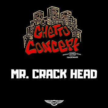 Mr. Crack Head