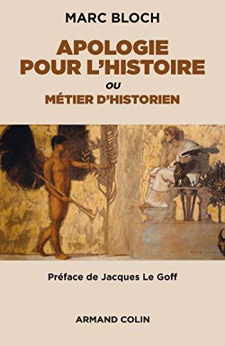 Apologie pour l'histoire ou métier d'historien: ou métier d'historien