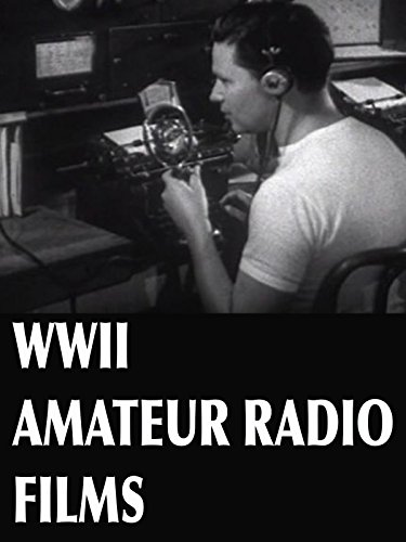 WWII Amateur Radio Films. Buy it now for 4.99