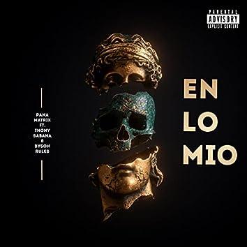 En Lo Mio (feat. Thony Sabana & Byson Rules)