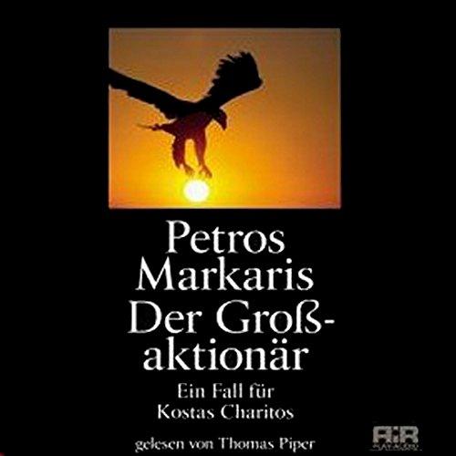 Der Großaktionär. Ein Fall für Kostas Charitos Titelbild