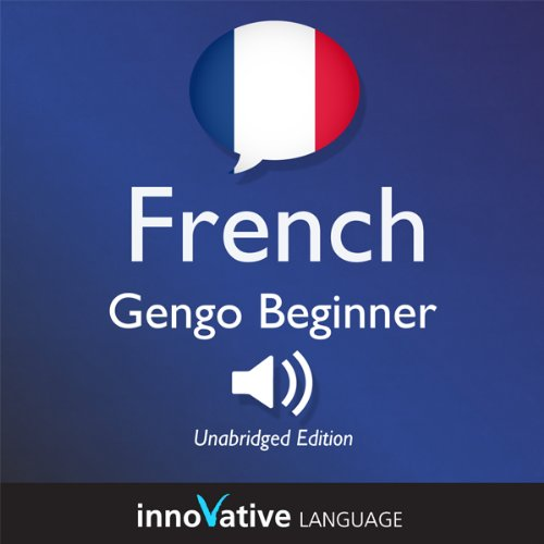 Learn French - Gengo Beginner French: Lessons 1-25 audiobook cover art