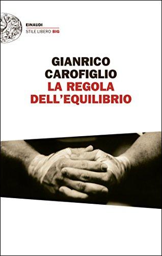 La regola dell'equilibrio (Guido Guerrieri Vol. 5)