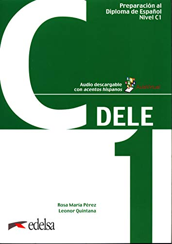 Preparación al DELE. Per le Scuole superiori. C1 (Vol. 5): Libro + audio descargable - C1 (2019 edition)