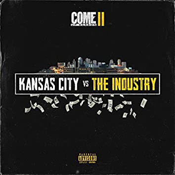 Come up Season 2 (Kansas City vs. the Industry)