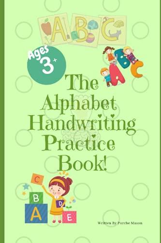 The Alphabet Handwriting Practice Book