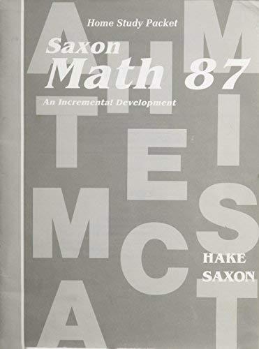Math 87: An Incremental Development (Home Study Packet)