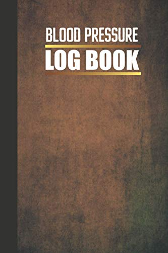 Blood Pressure Log Book: Blood Pressure Log : Record & Monitor Blood Pressure at Home | Blood Pressu