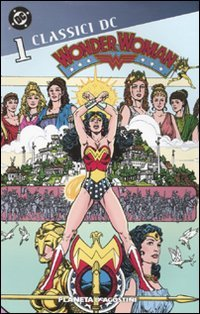 Wonder Woman. Classici DC: 1