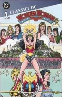 Wonder Woman. Classici DC: 1: Vol. 1