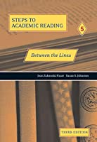 Steps to Academic Reading Book 5 Between the Lines, 3/e