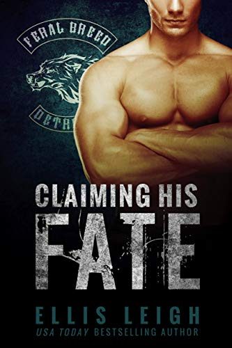 Claiming His Fate (Feral Breed Motorcycle Club Series Book 1) (English Edition)