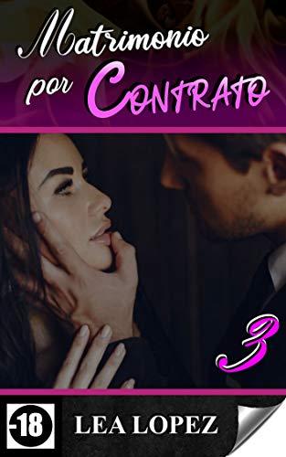 Matrimonio por Contrato 3
