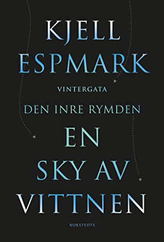 En sky av vittnen ; Vintergata ; Den inre rymden