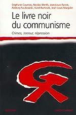 Le Livre noir du communisme - Crimes, terreur, répression