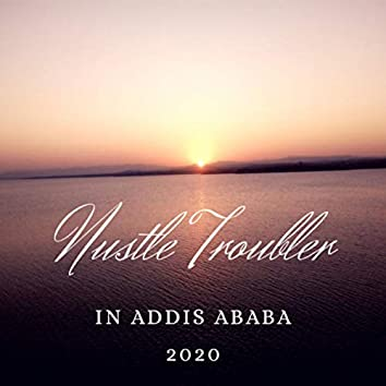 In Addis Ababa 2020